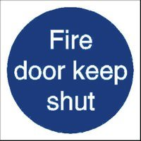 Fire Fire Door Keep Shut Sign