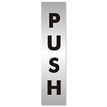 Advice Brushed Aluminium Acrylic Push Sign